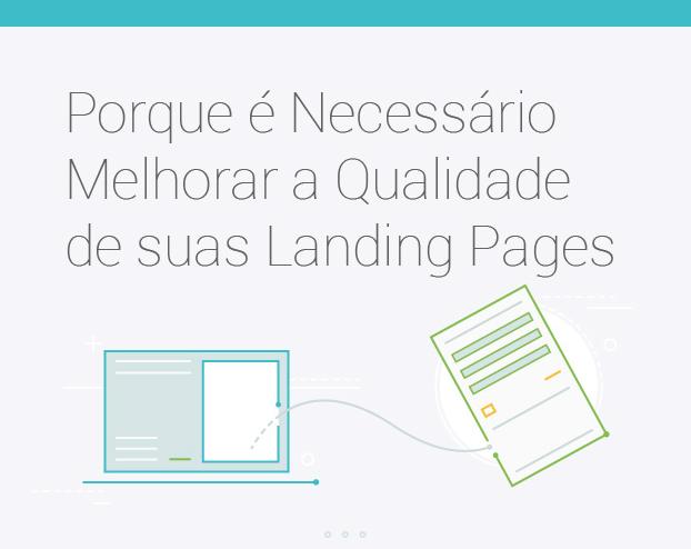 Porque é necessário melhorar a qualidade de suas landing pages.png